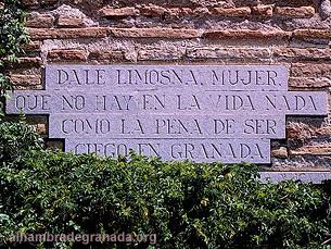 Dale limosna, mujer,<br>Que no hay en la vida nada<br>Como la pena de ser,<br>Ciego en Granada
